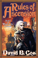 RULES OF ASCENSION, by David B. Coe