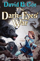THE DARK-EYES' WAR, David B. Coe
