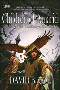 Children of Amarid, by David B. Coe (jacket art by Romas Kukalis)