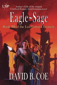 Eagle-Sage, book 3 of the LonTobyn Chronicle (jacket art by Romas Kukalis)
