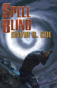 SPELL BLIND,  by David B. Coe (Jacket art by Alan Pollack)