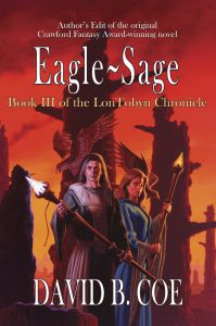 Eagle-Sage, book 3 of the LonTobyn Chronicle, by David B. Coe (jacket art by Romas Kukalis)