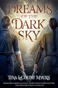 Dreams of the Dark Sky, by Tina LeCount Myers