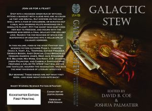 Galactic Stew, edited by David B. Coe and Joshua B. Palmatier