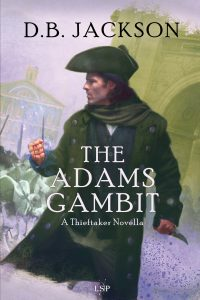 """The Adams Gambit,"" by D. B. Jackson (Jacket art by Chris McGrath)"