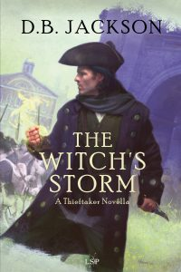 """The Witch's Storm,"" by D. B. Jackson (Jacket art by Chris McGrath)"
